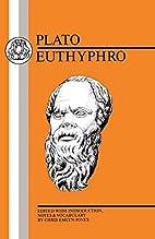 Euthyphro [Greek Text] by Plato