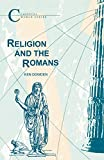 Dowden, K.: Religion & the Romans