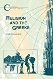 Garland, Robert: Religion and the Greeks