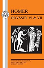 Homer: Odyssey VI and VII (Bristol Classical…