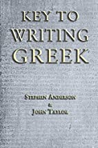 Key to Writing Greek by Stephen Anderson