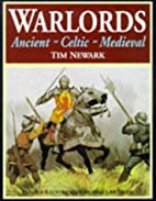 Warlords : Ancient, Celtic, Medieval by…