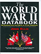 The World War II Databook: The Essential…