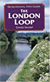 David Sharp: The London Loop (Recreational Path Guides)