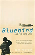 Bluebird and the Dead Lake: The Classic…