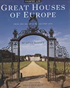 Great Houses of Europe: From the Archives of…