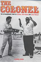 The Colonel: The Extraordinary Story of…