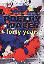 Poetry Wales : forty years by Robert…