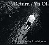 Jones, Rhodri: Return / Yn Ol