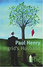 Ingrid's Husband by Paul Henry