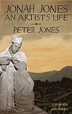 Jonah Jones: An Artist's Life by Peter…