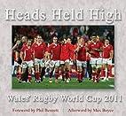 Heads Held High by Phil Bennett