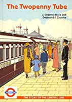 The Central Line: An Illustrated History by…