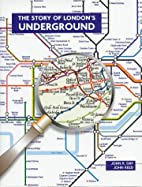 The Story of London's Underground by John…