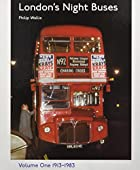 London's Night Buses: v. 1 by Philip Wallis