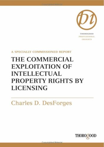 the-commercial-exploitation-of-intellectual-property-rights-by-licensing-thorogood-reports