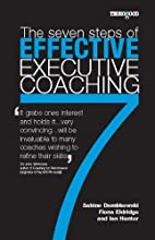 The 7 steps of Effective Executive Coaching…