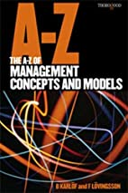 The A-Z of Management Concepts and Models…