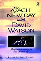 Each New Day with David Watson:…