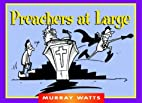Preachers at Large (Funny You Should Say…