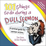 Wroe, Martin: 101 Things to Do During a Dull Sermon
