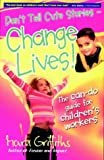 Griffiths, Mark: Don't Tell Cute Stories - Change Lives!