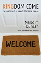 Kingdom Come by Malcolm Duncan