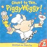 Fox, Christyan: Count to Ten, PiggyWiggy!