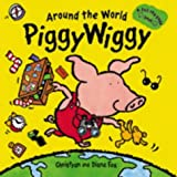 Fox, Christyan: Around the World PiggyWiggy (A pull-the-page book)