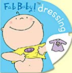 Dressing (Fab Baby) by Elaine Field