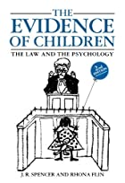 The Evidence of Children: The Law and the…