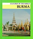 Burma (Cultures of the World) by Saw Myat…