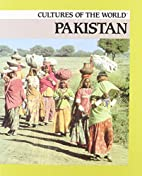 Pakistan (Cultures of the World) by Sean…