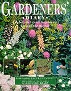 Gardeners' Diary by John Ravenscroft