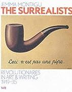 The Surrealists by Jemima Montagu