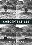 Wood, Paul: Conceptual Art (Movements in Modern Art)