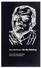On my painting by Max Beckmann