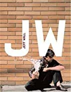 Jeff Wall (Modern Artists) by Craig Burnett