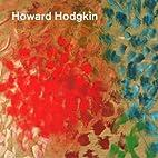 Howard Hodgkin by Nicholas Serota