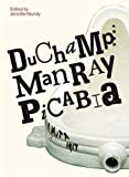 Mundy, Jennifer: Duchamp, Man Ray, Picabia