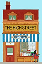 The High Street (Lift the Flap) by Alice…