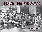 Inside the Paddock: Racing Car Transporters…