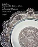 Curators at the Ashmolean: Silver at the Ashmolean: The History of the Collection