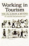 Griffith, Susan: Working in Tourism: The UK, Europe & beyond for Seasonal and Permanent Staff