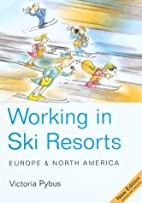 Working in Ski Resorts: Europe & North…
