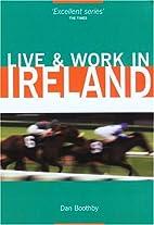 Live & Work in Ireland (Live & Work -…