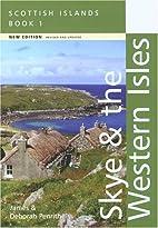 Scottish Isles: Skye and the Western Isles…