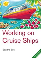 Working on Cruise Ships by Sandra Bow