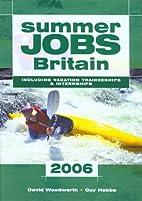 Summer Jobs in Britain 2006 (Summer Jobs…
