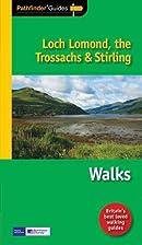 Pathfinder Loch Lomond, the Trossachs &…